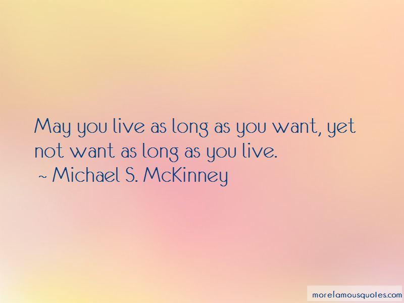Michael S. McKinney Quotes