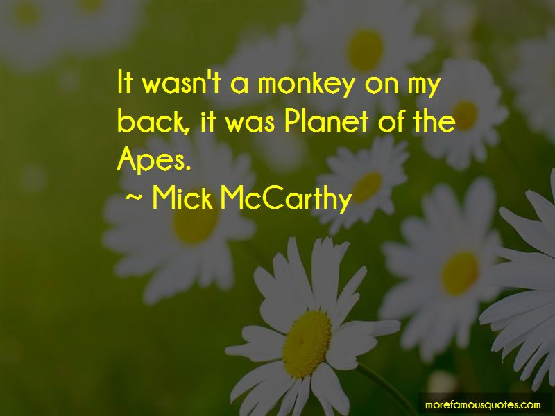 Mick McCarthy Quotes Pictures 3