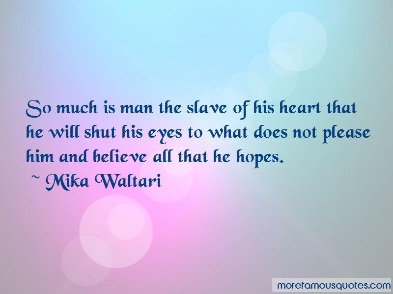 Mika Waltari Quotes Pictures 4