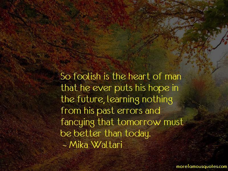 Mika Waltari Quotes
