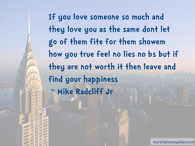 Mike Radcliff Jr Quotes