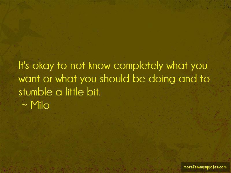 Milo Quotes Pictures 2