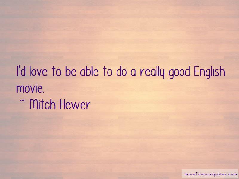 Mitch Hewer Quotes