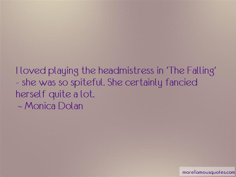 Monica Dolan Quotes