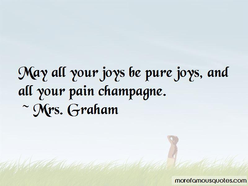 Mrs. Graham Quotes