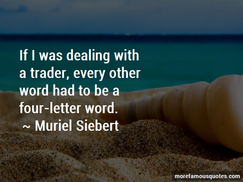 Muriel Siebert Quotes