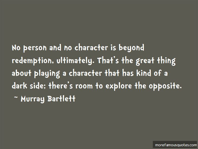 Murray Bartlett Quotes Pictures 2