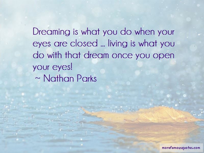 Nathan Parks Quotes