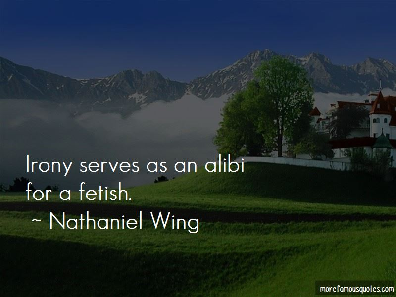 Nathaniel Wing Quotes