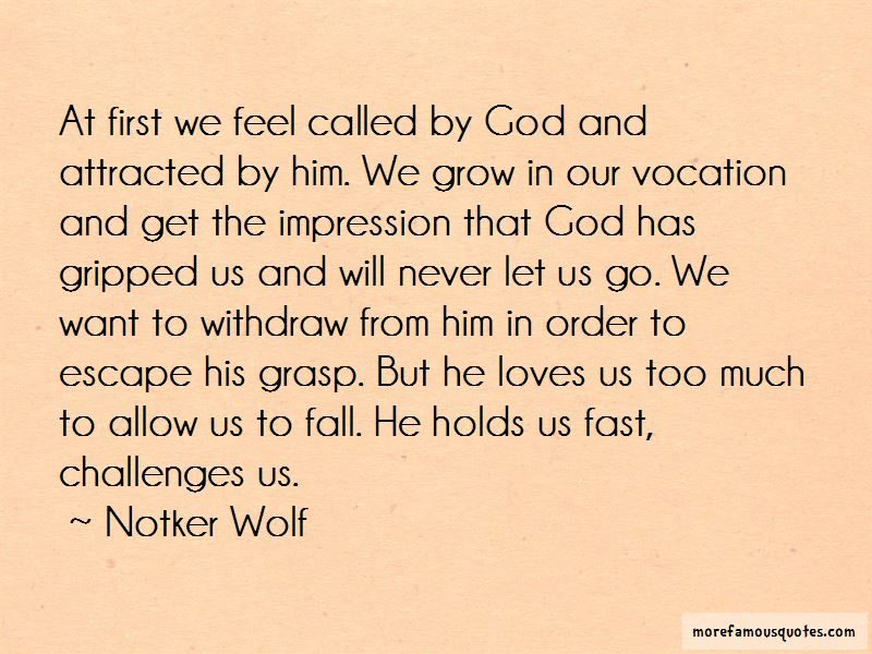 Notker Wolf Quotes