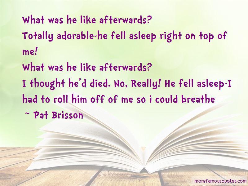 Pat Brisson Quotes