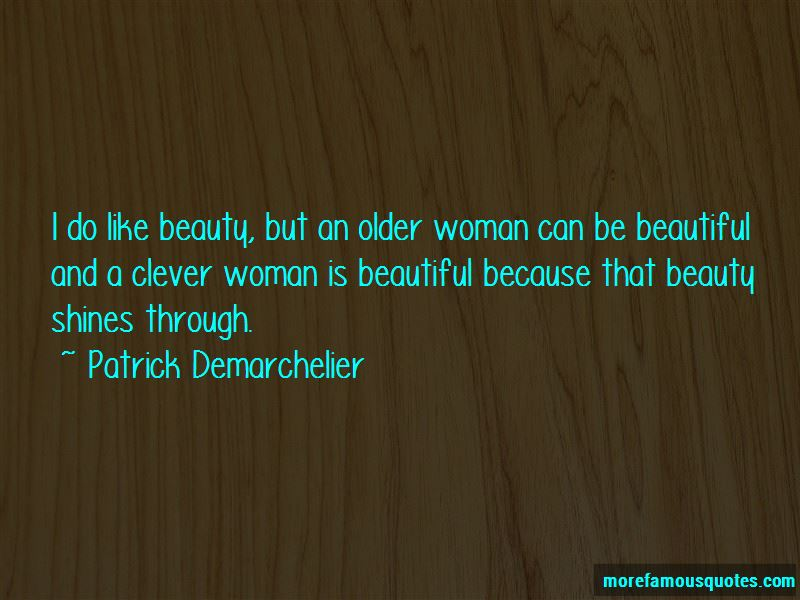 Patrick Demarchelier Quotes Pictures 4