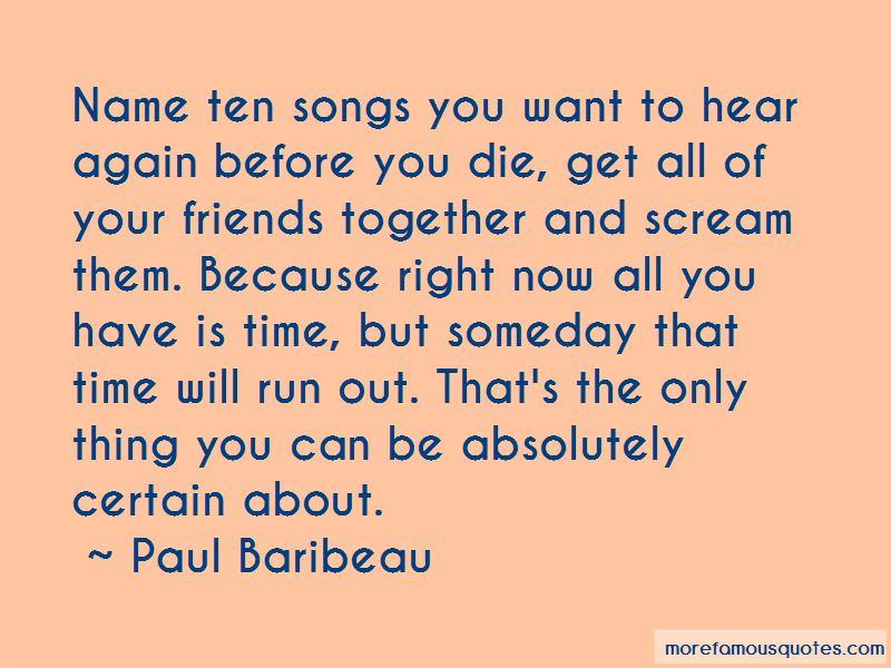 Paul Baribeau Quotes Pictures 2