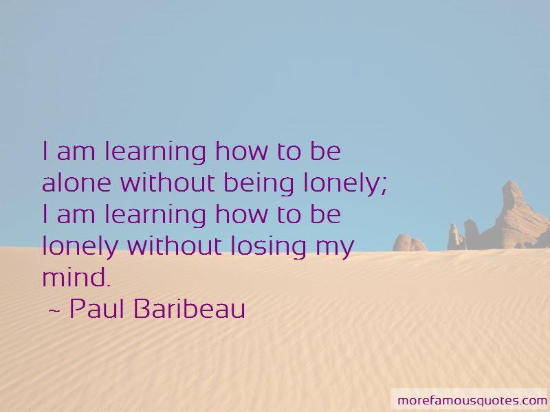 Paul Baribeau Quotes