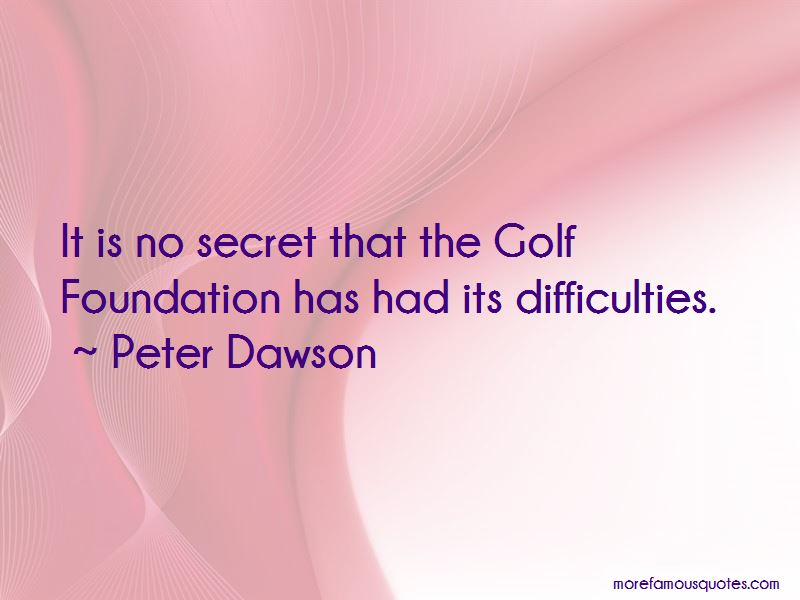 Peter Dawson Quotes Pictures 3
