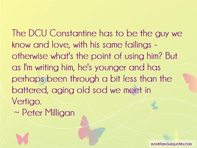 Peter Milligan Quotes