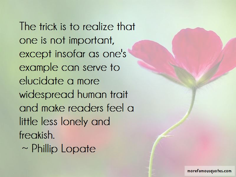 Phillip Lopate Quotes Pictures 3
