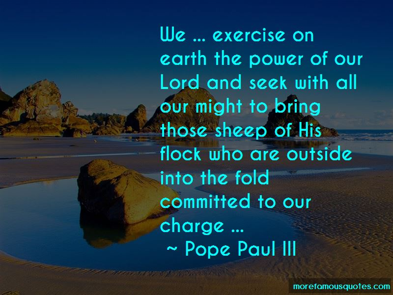 Pope Paul III Quotes Pictures 3