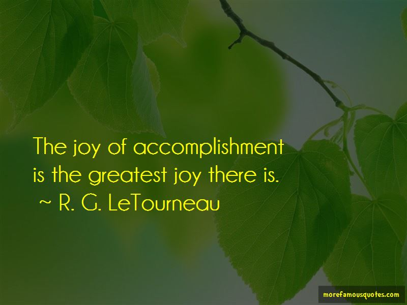 R. G. LeTourneau Quotes Pictures 2