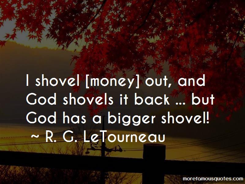 R. G. LeTourneau Quotes