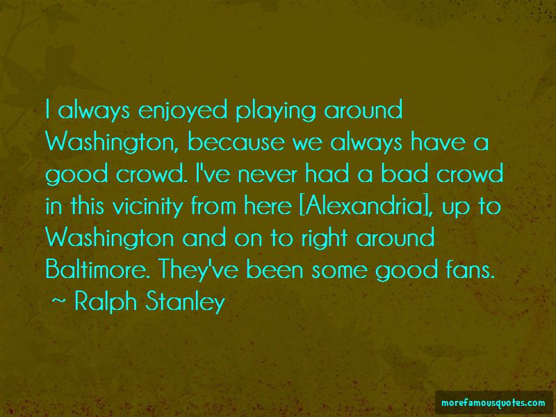 Ralph Stanley Quotes Pictures 3