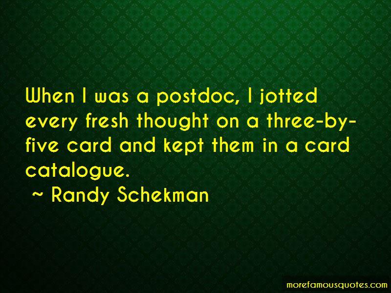 Randy Schekman Quotes