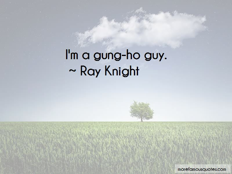 Ray Knight Quotes Pictures 4