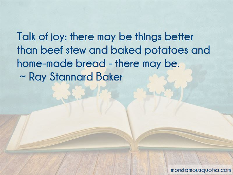 Ray Stannard Baker Quotes Pictures 4