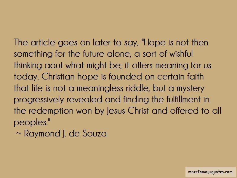 Raymond J. De Souza Quotes Pictures 2