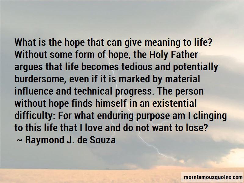 Raymond J. De Souza Quotes