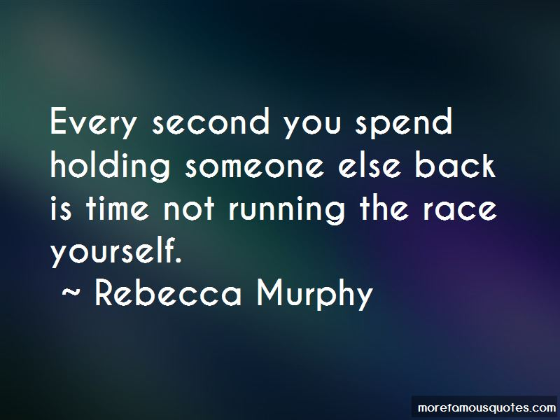 Rebecca Murphy Quotes Pictures 3