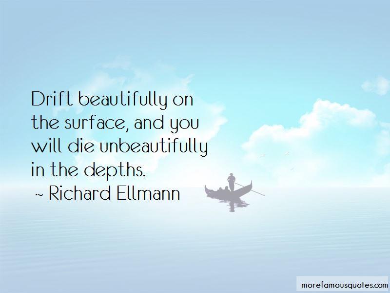 Richard Ellmann Quotes Pictures 2