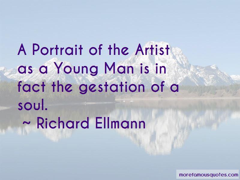 Richard Ellmann Quotes