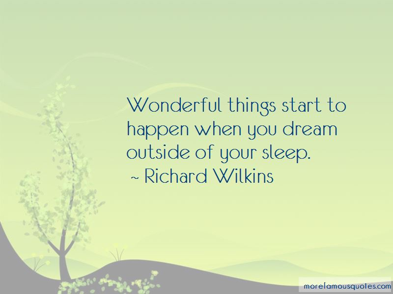Richard Wilkins Quotes Pictures 3