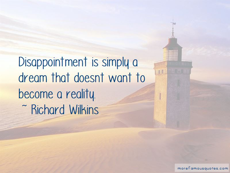 Richard Wilkins Quotes Pictures 4