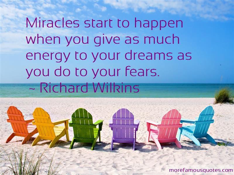 Richard Wilkins Quotes