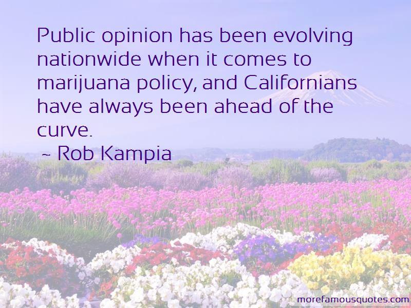 Rob Kampia Quotes