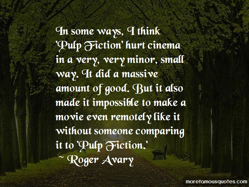 Roger Avary Quotes Pictures 2