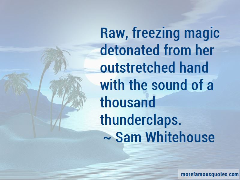 Sam Whitehouse Quotes Pictures 2
