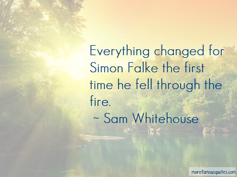 Sam Whitehouse Quotes