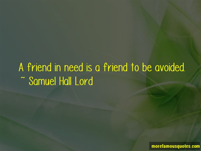 Samuel Hall Lord Quotes