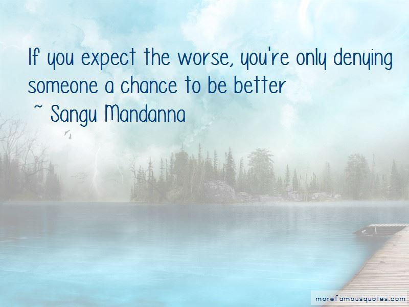 Sangu Mandanna Quotes Pictures 4