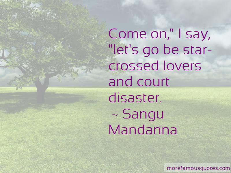 Sangu Mandanna Quotes