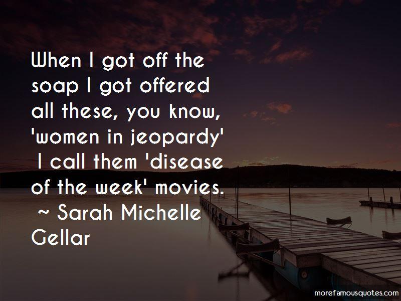 Sarah Michelle Gellar Quotes Pictures 3