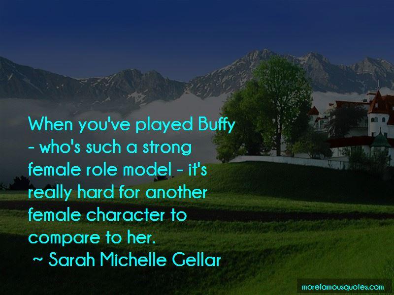 Sarah Michelle Gellar Quotes Pictures 4