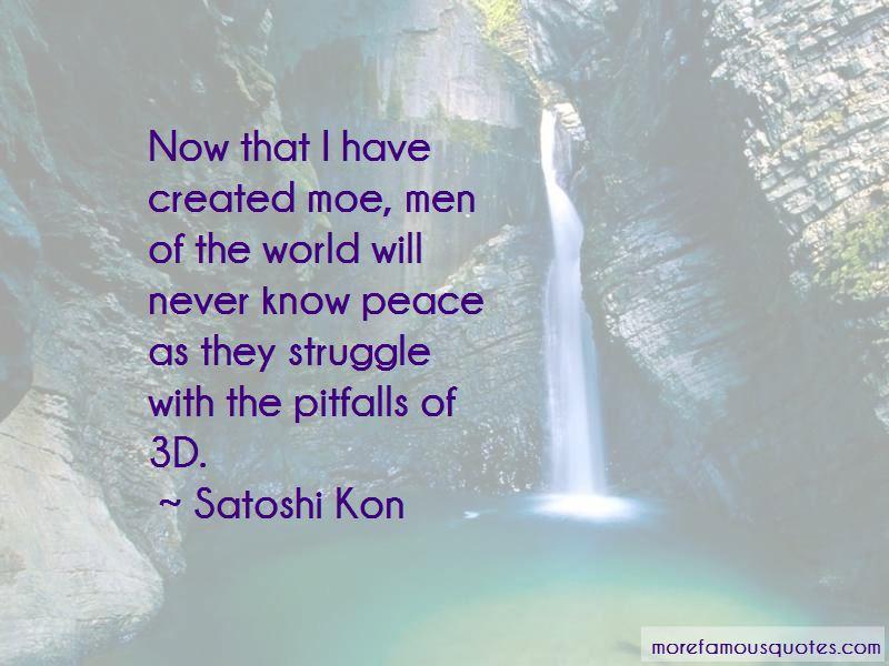 Satoshi Kon Quotes
