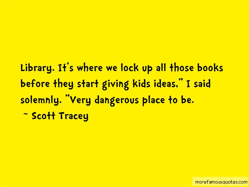 Scott Tracey Quotes Pictures 3