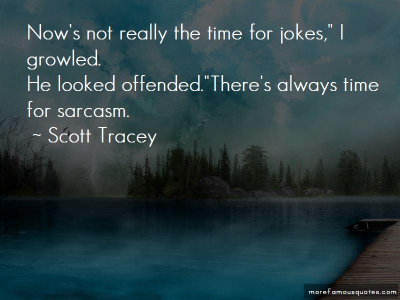 Scott Tracey Quotes Pictures 4