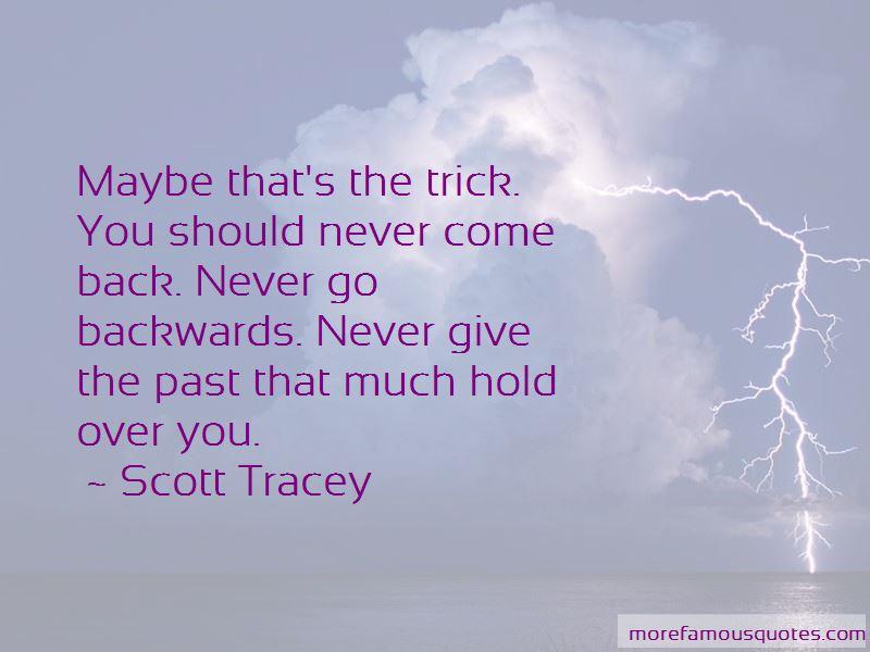 Scott Tracey Quotes