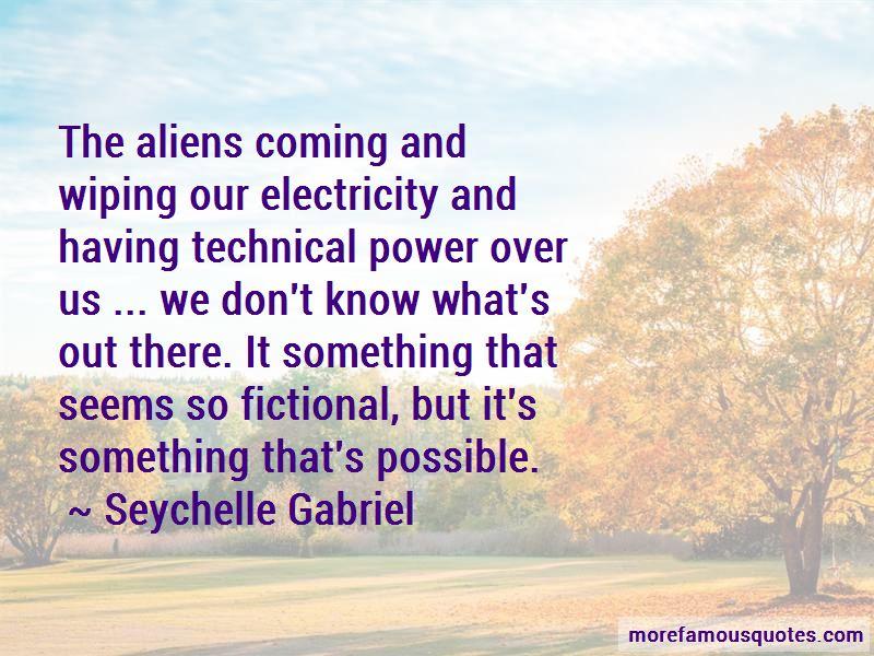 Seychelle Gabriel Quotes Pictures 2